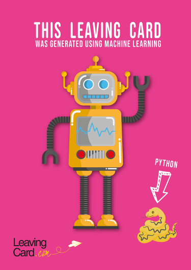 A leaving card featuring a machine learning robot