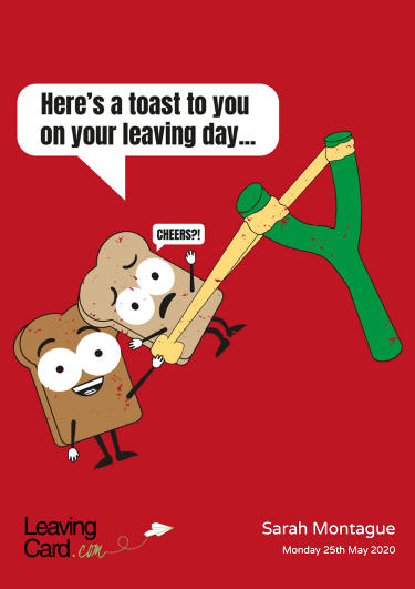 A leaving card featuring two cartoon pieces of toast